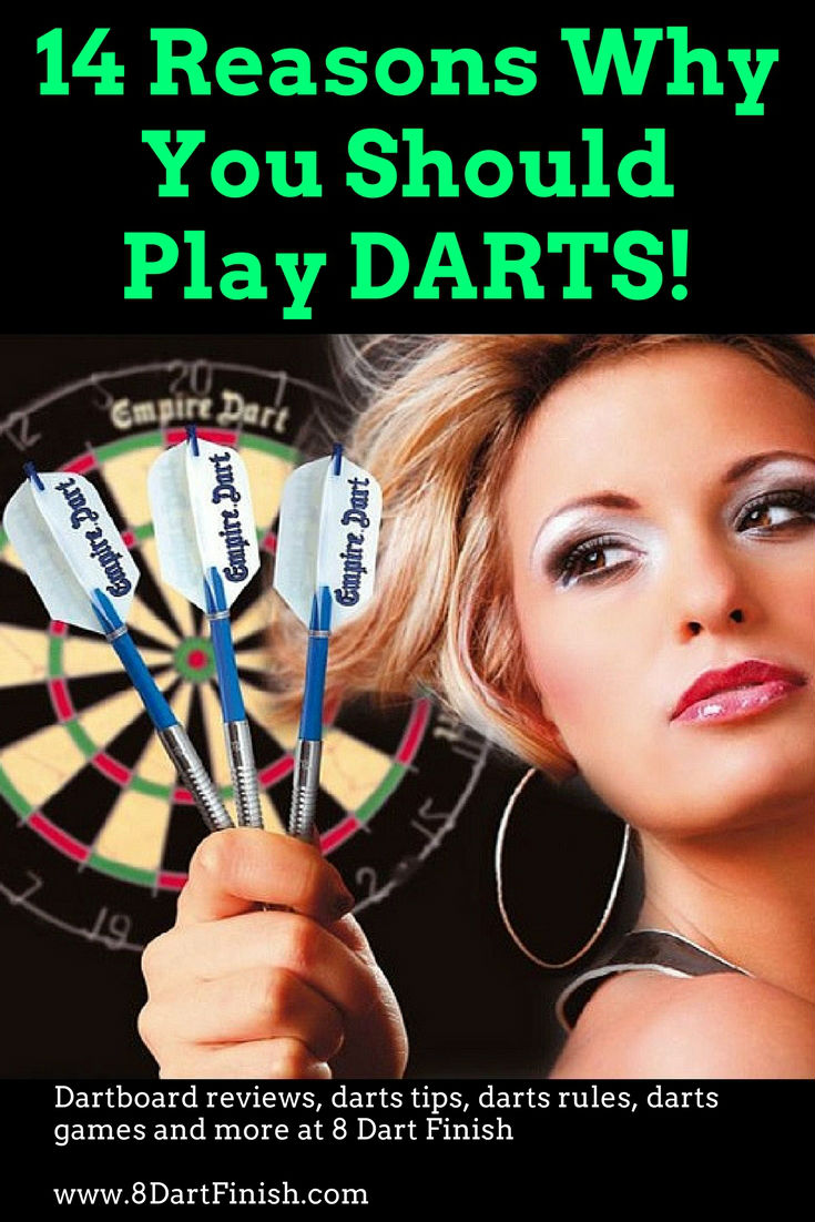14 Reasons Why You Should Play Darts